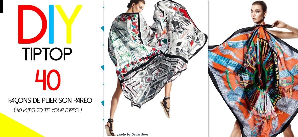 DIY : 40 façons de porter le paréo