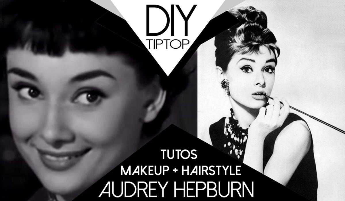 DIY : Se coiffer et se maquiller comme Audrey Hepburn